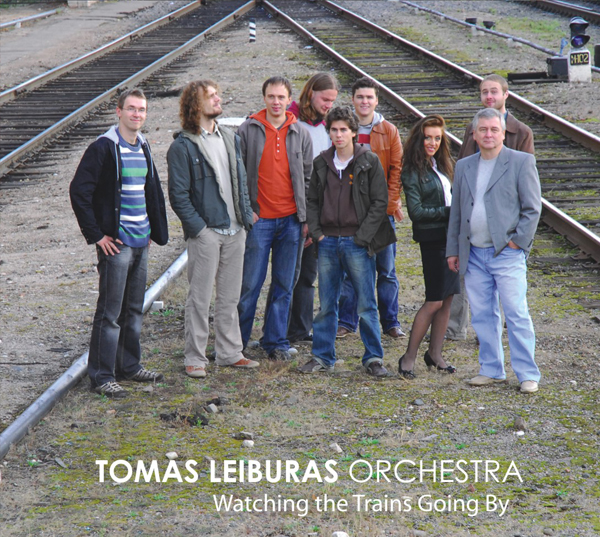 Album Watching the Trains Going By by Tomas Leiburas Orchestra